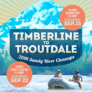 Timberline to Troutdale Clean Up Events